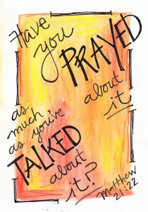 have-you-prayed